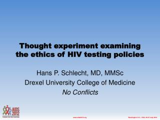 Thought experiment examining the ethics of HIV testing policies