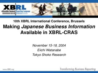 Making  Japanese Business Information  Available in XBRL-CRAS