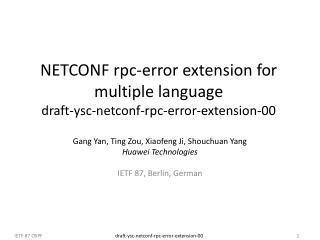 NETCONF rpc-error extension for multiple language draft-ysc-netconf-rpc-error-extension-00