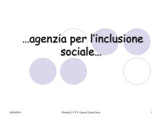 …agenzia per l'inclusione sociale…