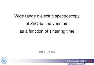 Wide range dielectric spectroscopy  of ZnO-based varistors  as a function of sintering time