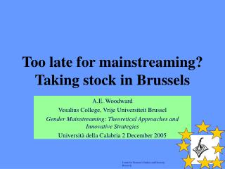 Too late for mainstreaming? Taking stock in Brussels