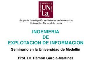 Grupo de Investigación en Sistemas de Información Universidad Nacional de Lanús