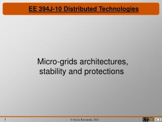 EE 394J-10 Distributed Technologies