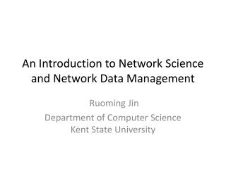 An Introduction to Network Science and Network Data Management