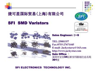 捷可星国际贸易 ( 上海 ) 有限公司 SFI  SMD Varistors