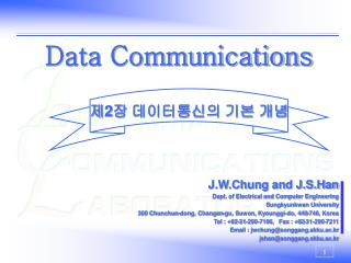 J.W.Chung and J.S.Han  Dept. of Electrical and Computer Engineering Sungkyunkwan University