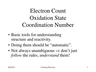 Electron Count Oxidation State Coordination Number