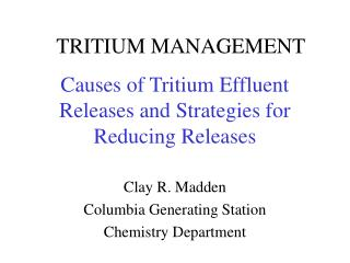 Causes of Tritium Effluent Releases and Strategies for Reducing Releases
