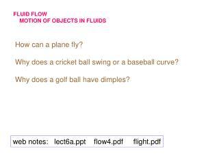 FLUID FLOW     MOTION OF OBJECTS IN FLUIDS