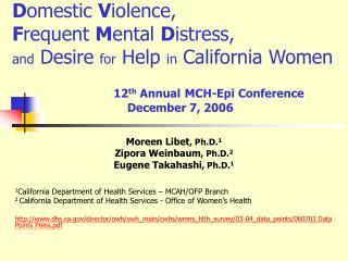 Moreen Libet , Ph.D. 1 Zipora Weinbaum , Ph.D. 2 Eugene Takahashi , Ph.D. 1