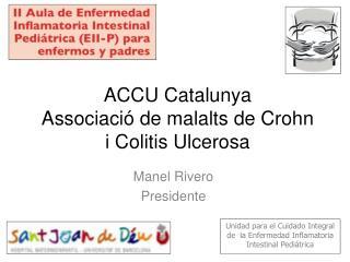 ACCU Catalunya Associació de malalts de Crohn  i Colitis Ulcerosa