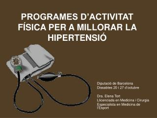 PROGRAMES D'ACTIVITAT FÍSICA PER A MILLORAR LA HIPERTENSIÓ