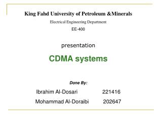 King Fahd University of Petroleum &Minerals Electrical Engineering Department EE-400 presentation