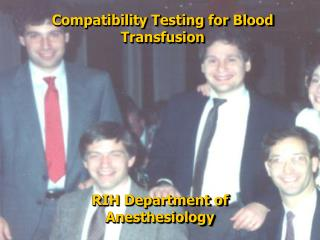 Compatibility Testing for Blood Transfusion