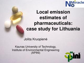 Local emission estimates of pharmaceuticals: case study for Lithuania