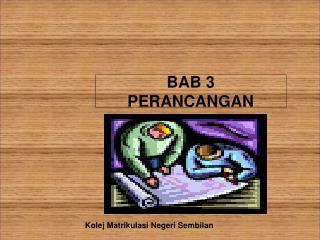 BAB 3 PERANCANGAN