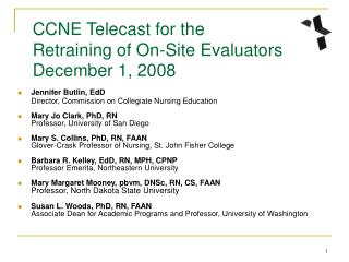 CCNE Telecast for the  Retraining of On-Site Evaluators December 1, 2008
