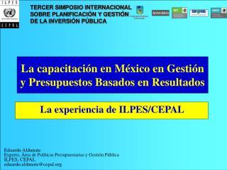 La capacitación en México en Gestión y Presupuestos Basados en Resultados