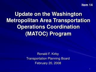 Update on the Washington Metropolitan Area Transportation Operations Coordination (MATOC) Program