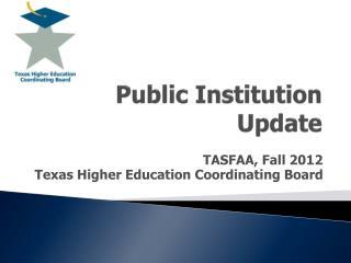 Public Institution Update