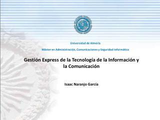 Gestión Express de la Tecnología de la Información y la Comunicación