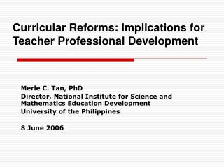 Curricular Reforms: Implications for Teacher Professional Development