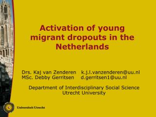 Activation of young migrant dropouts in the Netherlands