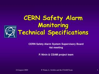 CERN Safety Alarm Monitoring Technical Specifications