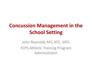 Concussion Management in the School Setting