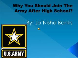 Why You Should Join The Army After High School?