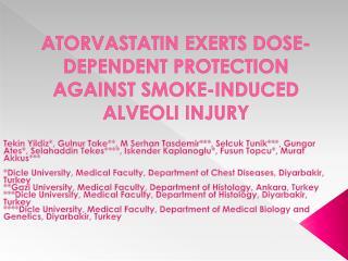 ATORVASTATIN EXERTS DOSE-DEPENDENT PROTECTION AGAINST SMOKE-INDUCED ALVEOLI INJURY