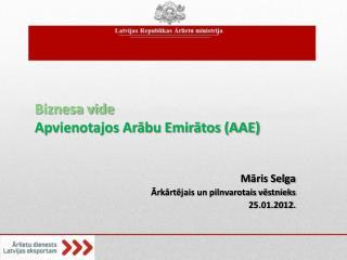Biznesa vide  Apvienotajos Arābu Emirātos (AAE)