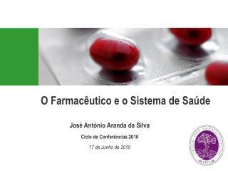 O Farmacêutico e o Sistema de Saúde