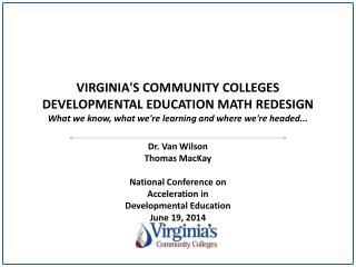 Dr. Van Wilson Thomas MacKay National Conference on  Acceleration in  Developmental Education