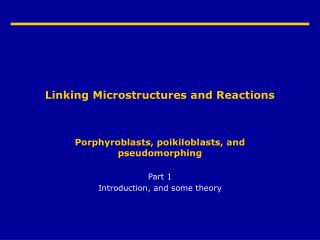 Linking Microstructures and Reactions