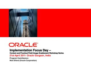 Implementation Focus Day –  Content and Practical Field Usage Enablement Workshop Series