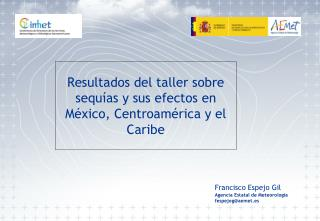 Resultados del taller sobre sequías y sus efectos en México, Centroamérica y el Caribe