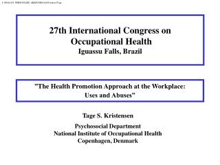 """ The Health Promotion Approach at the Workplace: Uses and Abuses"""