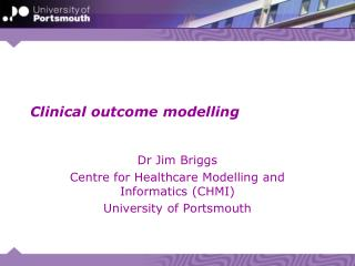 Clinical outcome modelling