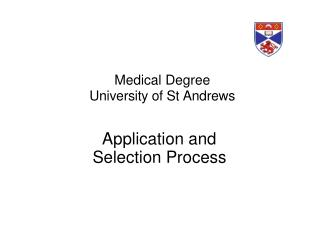 Medical Degree  University of St Andrews  Application and  Selection Process
