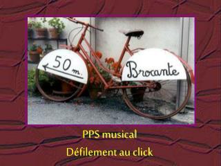 PPS musical Défilement au click