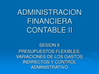 ADMINISTRACION FINANCIERA CONTABLE II