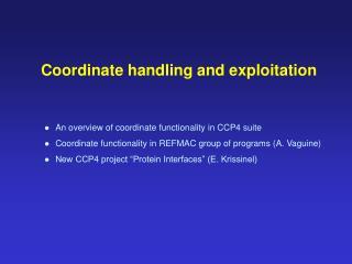 Coordinate handling and exploitation