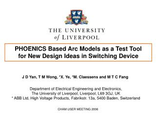 PHOENICS Based Arc Models as a Test Tool for New Design Ideas in Switching Device