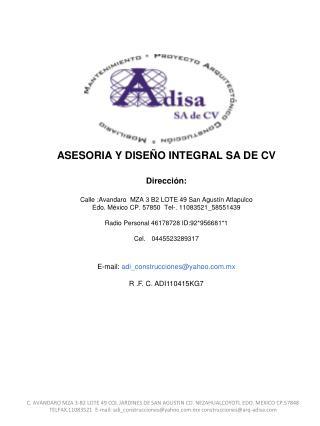 ASESORIA Y DISEÑO INTEGRAL  SA DE CV Dirección: