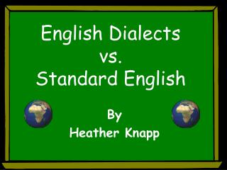 English Dialects vs. Standard English