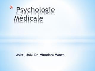 Psychologie M�dicale