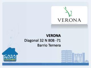 VERONA Diagonal 32 N 80B -71 Barrio Ternera