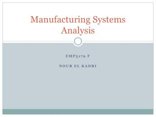 Manufacturing Systems Analysis